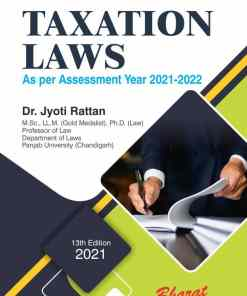 Bharat's Taxation Law (As per Assessment year 2021-22) by Dr. Jyoti Rattan - 13th Edition 2021