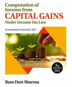 Commercial's Computation of Income from Capital Gains by Ram Dutt Sharma - 5th Edition 2021