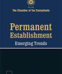 Taxmann's Permanent Establishment Emerging Trends - 1st Edition November 2020