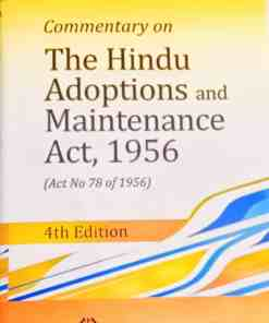 DLH's Commentary on The Hindu Adoptions and Maintenance Act, 1956 by Srinivasan - 4th Edition 2021