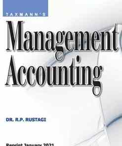 Taxmann's Management Accounting by R.P Rustagi under CBCS (Choice Based Credit System)