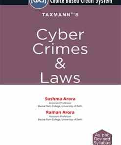 Taxmann's Cyber Crimes & Laws by Sushma Arora under CBCS (Choice Based Credit System)
