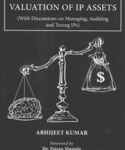 Thomson's A Complete Guide to Valuation of IP Assets by Abhijeet Kumar - 1st Edition 2021