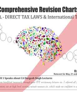 Bharat's Comprehensive Revisionary Charts on Direct Tax Laws & International Taxation [AY 2021-22] by CA Durgesh Singh for May 2021