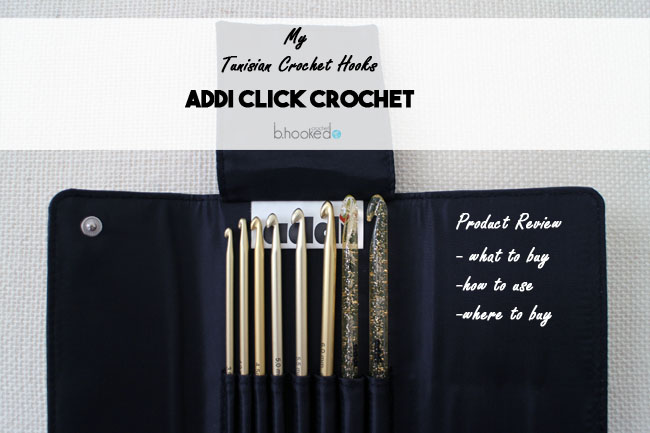Addi Click Tunisian Hooks Product Review