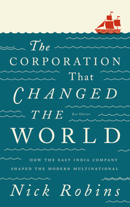 Corporate Power, British East India Company, Union Carbide Bhopal