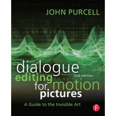 Dialogue Editing for Motion Pictures Book