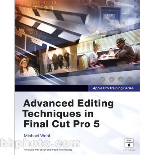 Pearson Education Advanced Editing Techniques in ...