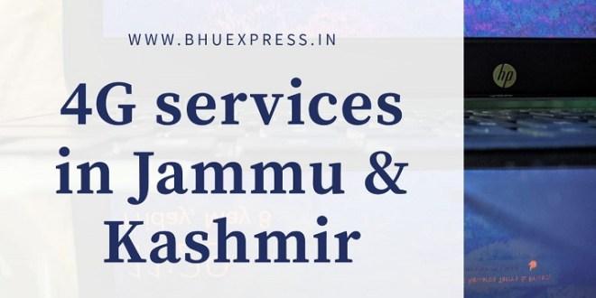 4G Services in Jammu & Kashmir
