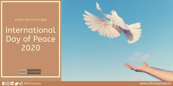 The International Day of Peace: Histrory, Significance & more