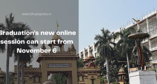 BHU News: Graduation's new online session can start from November 6