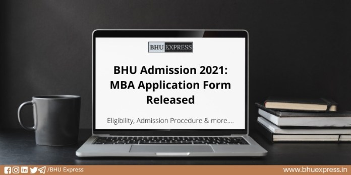 BHU Admission 2021: MBA Application Form Released