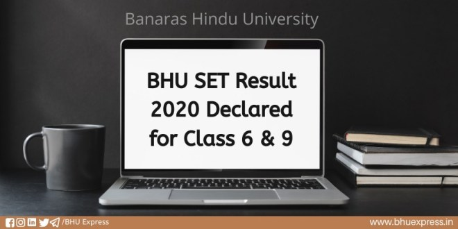 BHU SET Result 2020 Declared for Class 6 & 9