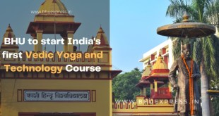 BHU to start India's first Vedic Yoga and Technology Course