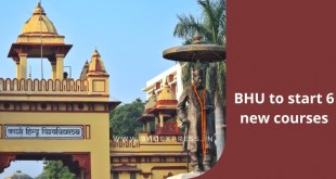 BHU to start 6 new courses