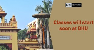 Classes will start soon at BHU