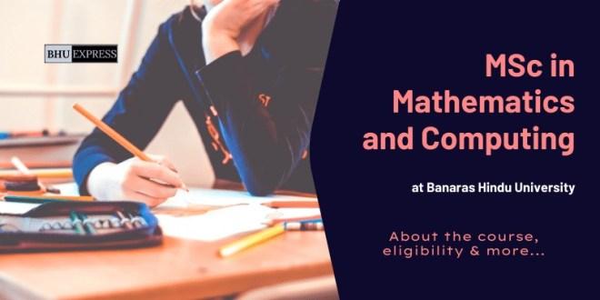 MSc in Mathematics and Computing at BHU