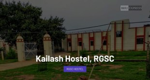Kailash Hostel, Rajiv Gandhi South Campus, BHU