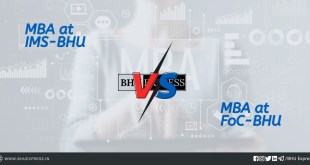 MBA at IMS-BHU Vs. MBA at FoC-BHU