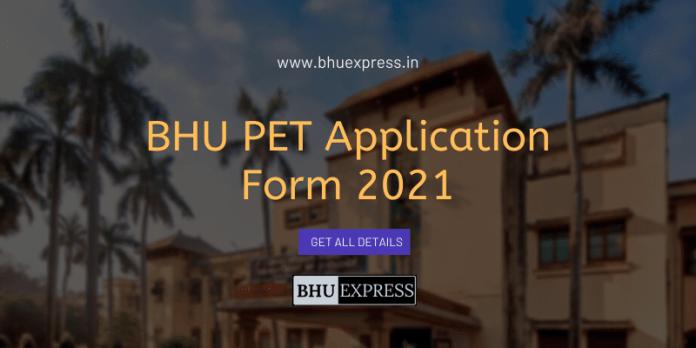 BHU PET Application Form 2021