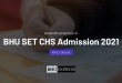 BHU SET CHS Admission 2021: Apply Online