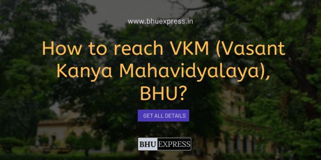 How to reach VKM (Vasant Kanya Mahavidyalaya)?