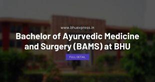 Bachelor of Ayurvedic Medicine and Surgery (BAMS) at BHU