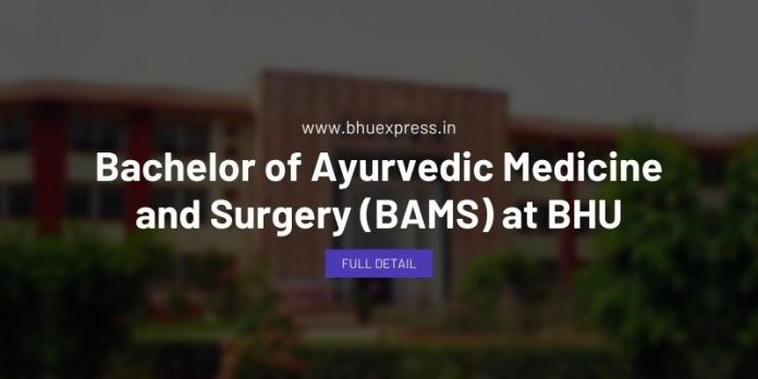 Bachelor of Ayurvedic Medicine and Surgery (BAMS) at BHU