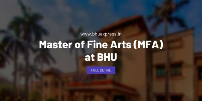 Master of Fine Arts (MFA) at BHU