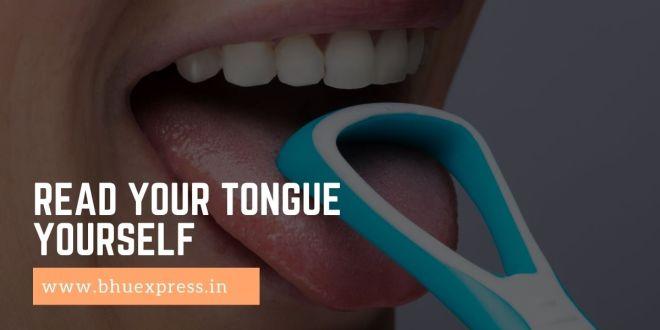 Read Your Tongue Yourself- Ayurvedic Tongue Diagnosis
