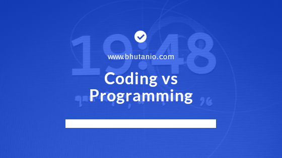 Coding vs Programming