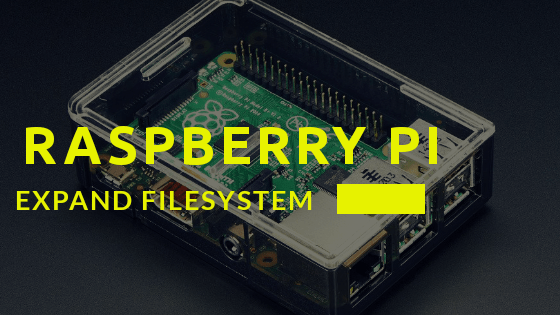 How to Expand Raspberry Pi File System