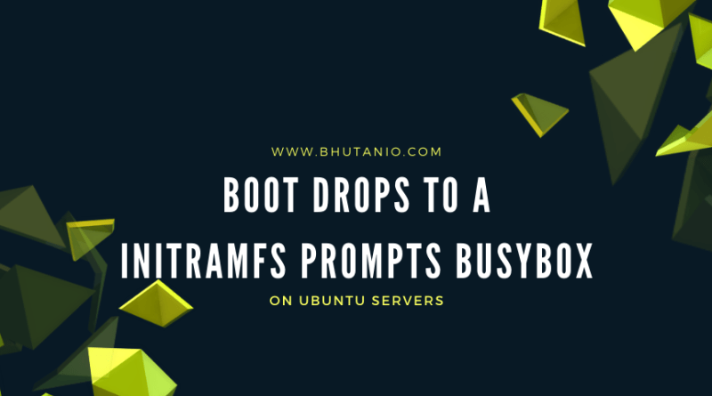 Boot drops to BusyBox shell
