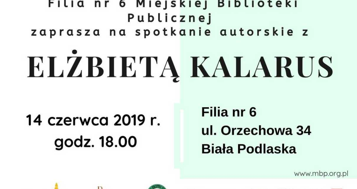 Spotkanie z Elżbietą Kalarus w Filii nr 6 Miejskiej Biblioteki Publicznej