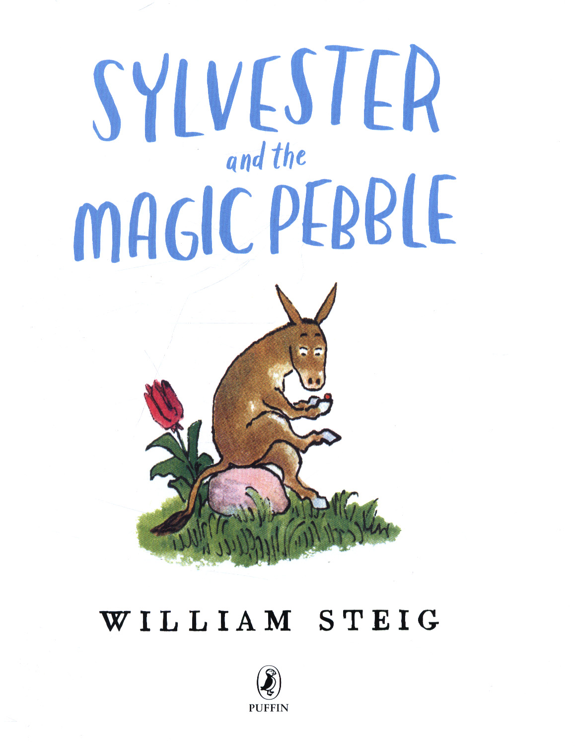 Sylvester And The Magic Pebble By Steig William