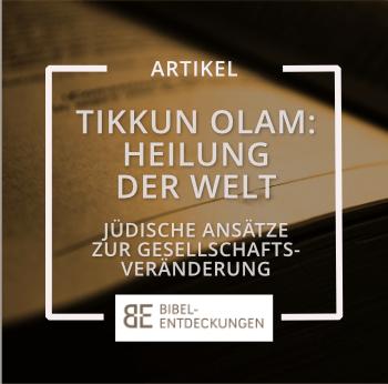 Tikkun Olam – Heilung der Welt