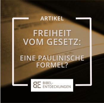 Freiheit vom Gesetz: Eine paulinische Formel? Paulus zwischen jüdischem Gesetz und christlicher Freiheit.