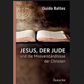 Jesus, der Jude … und die Mißverständnisse der Christen
