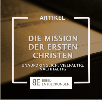 Die Mission der ersten Christen