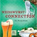 Weisswurst-Connection