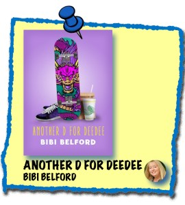 Another D for DeeDee book by Bibi Belford