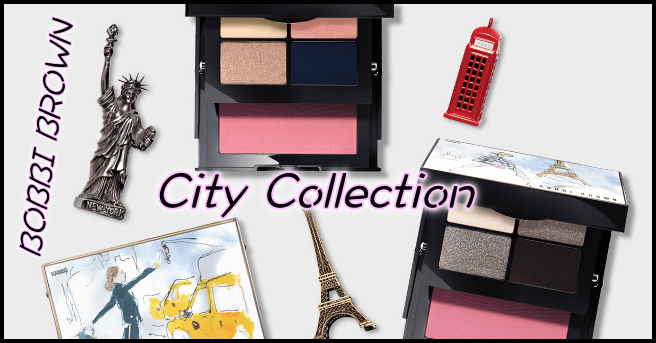CITY COLLECTION - Bobbi Brown.