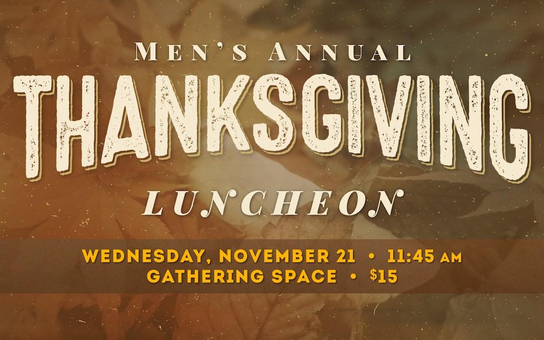 Men's Annual Thanksgiving Luncheon
