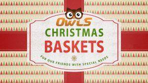OWLS Christmas Baskets