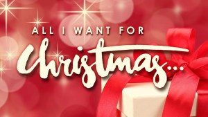 15 All I Want for Christmas