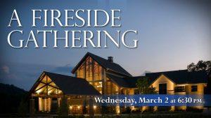 16 Fireside Gathering March