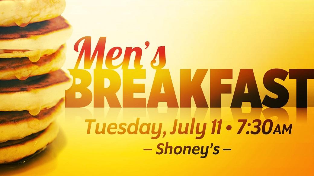 Men's Fellowship Breakfast (July 11)