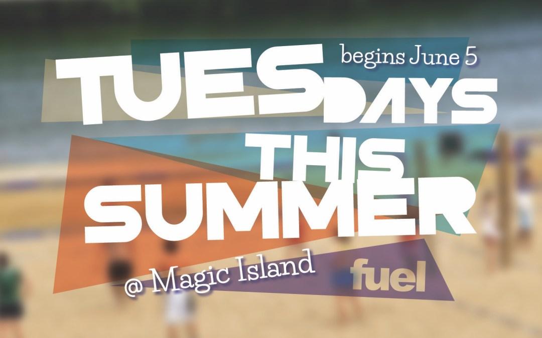 Magic Island this Summer (6th-12th)