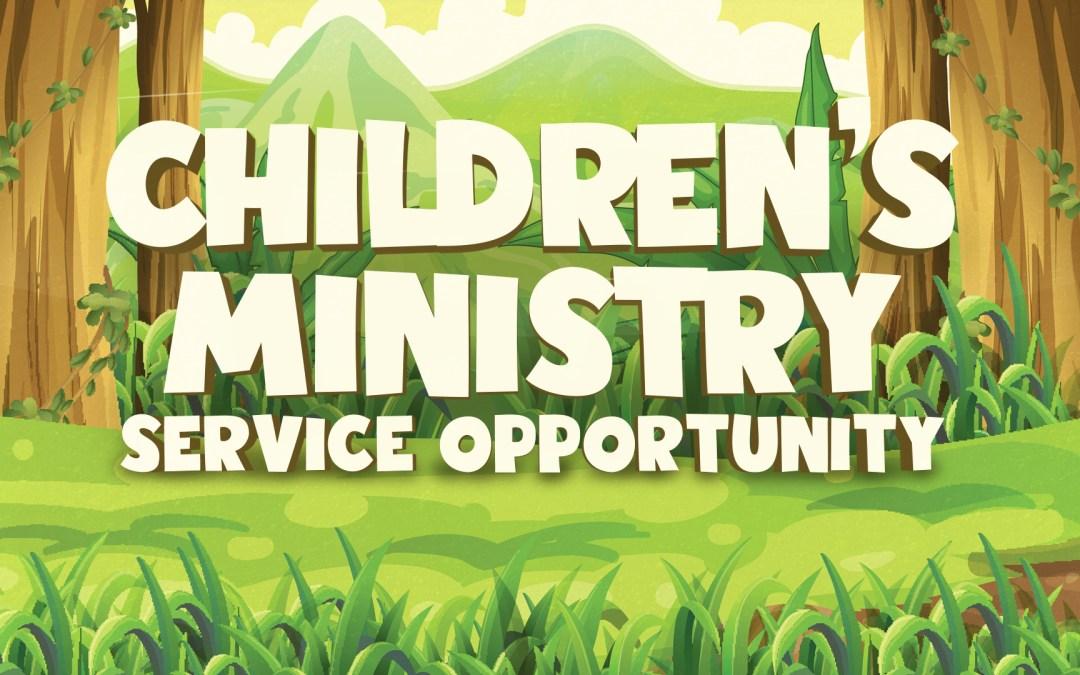 Children's Ministry Opportunity