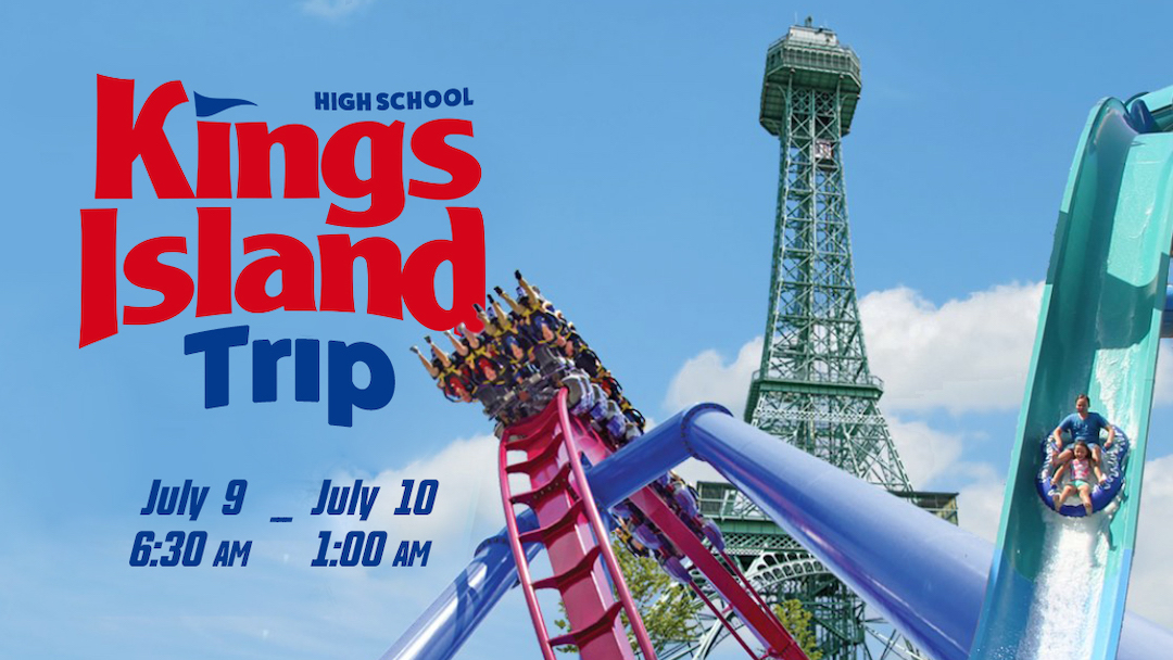 High School King's Island Trip